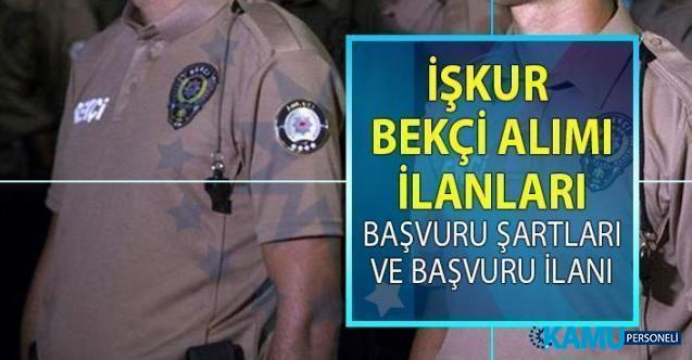 İŞKUR, bekçi alımı istihdamı için 18 Temmuz'da yeni iş ilanları yayınladı! İŞKUR KPSS şartsız bekçi alımı yapacak!