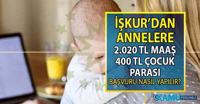 İŞKUR'dan annelere 2 bin 420 TL maaş! İŞKUR İş Başı Eğitim Programı başvurular nasıl yapılır?