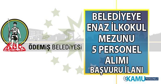 İzmir Ödemiş Belediyesi 5 Garson-personel alımı başvuru ilanı