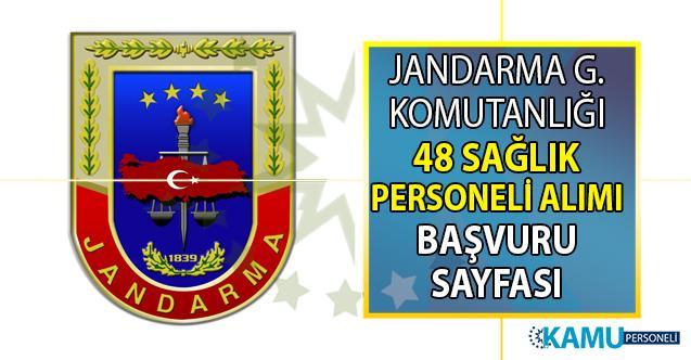 Jandarma Genel Komutanlığı'na en az lise mezunu askeri personel statüsünde 48 sağlık personeli alımı yapılacaktır
