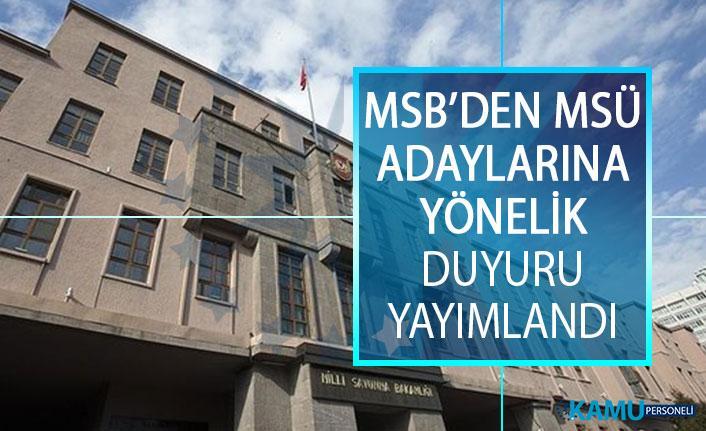 Milli Savunma Bakanlığından (MSB) Milli Savunma Üniversitesi (MSÜ) Adaylarına Yönelik Duyuru Yayımlandı!