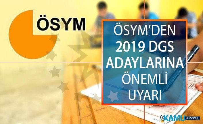 ÖSYM'den 2019 Dikey Geçiş Sınavı (DGS) Adaylarına Eğitim Bilgileri Güncelleme Duyurusu!
