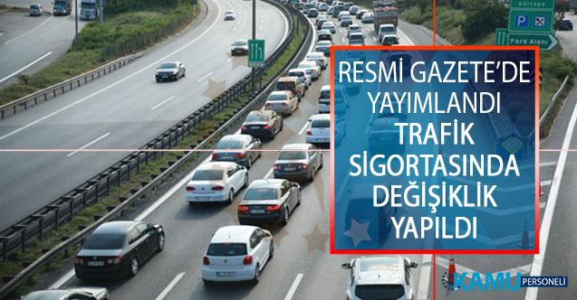 Resmi Gazete'de Yayımlandı! Trafik Sigortasında Değişiklik Yapıldı