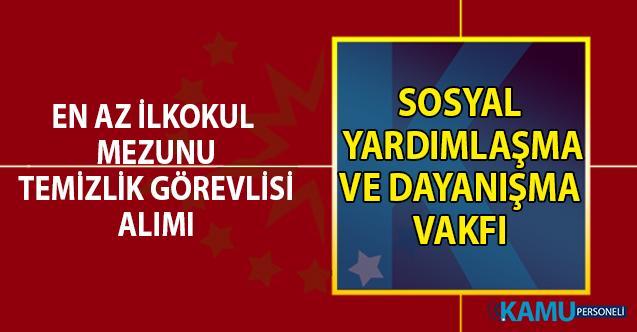 Termal Sosyal Yardımlaşma ve Dayanışma Vakfı (SYDV) temizlik görevlisi alım ilanı