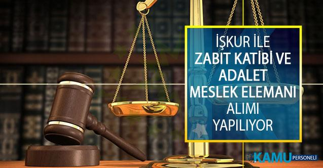 Türkiye İş Kurumu (İŞKUR) Aracılığıyla Zabıt Katibi ve Adalet Meslek Elemanı Alımı İçin İş İlanı Yayımlandı!