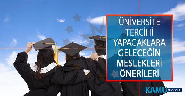 YKS Üniversite Tercihi Yapacak Adaylara Geleceğin Meslekleri Önerileri!