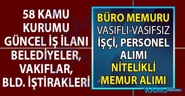 24 Ağustos İŞKUR kamu ilanları! 58 kamu kurumu KPSS şartsız vasıflı vasıfsız personel ve işçi alımı yapıyor!