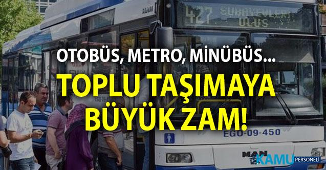 Ankara'da toplu taşımaya zam geldi! Ankara'da otobüs, minibüs, metro, Ankaray,  tam ve öğrenci fiyatları...