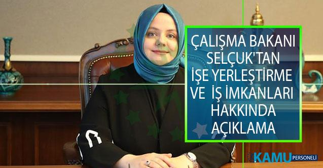 Çalışma Bakanı Zehra Zümrüt Selçuk'tan İşe Yerleştirme ve İş İmkanları Hakkında Açıklama!