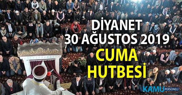 Diyanet'ten 30 Ağustos 2019 Cuma Hutbesi: Zafer Bayramı konulu hutbede Atatürk yok