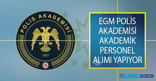 EGM Polis Akademisi İlan Yayımladı! Adli Bilimler Enstitüsüne Akademik Personel Alımı Yapıyor