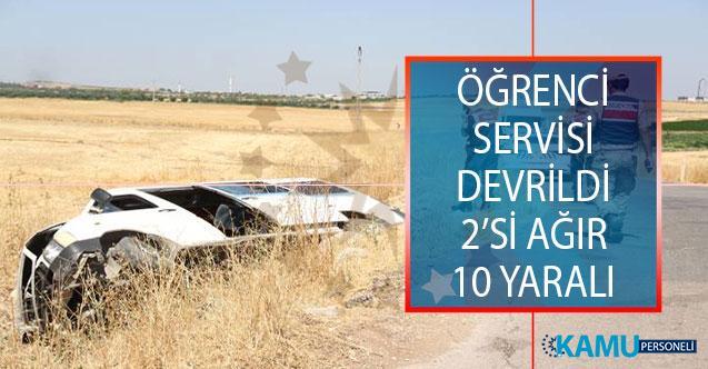 Gaziantep'in Şahinbey İlçesinde Öğrenci Servisi Devrildi! Trafik Kazasında 2'si Ağır 10 Öğrenci Yaralandı