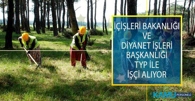 İçişleri Bakanlığı ve Diyanet İşleri Başkanlığı (DİB) TYP İşçi Alımı İçin Yeni İlan Yayımladı!