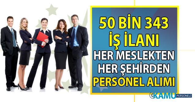 İŞKUR 26 Ağustos itibari ile 50 bin 343 iş ilanı yayınlandı! Vasıflı vasıfsız binlerce personel alınacak!