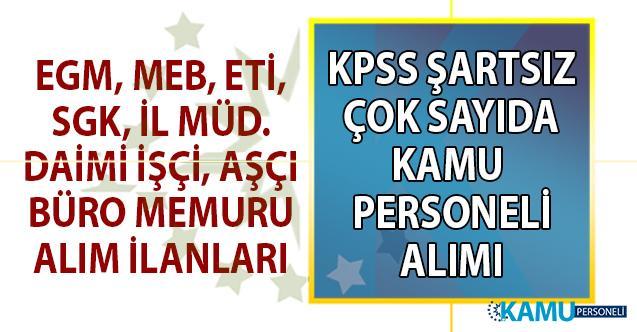 İŞKUR aracılığı ile 10 Kamu kurumu KPSS şartsız daimî personel alımı yapacak! Kamu Personeli alımı iş ilanları