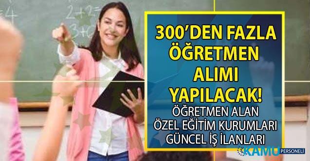 İŞKUR aracılığı ile Özel Eğitim Kurumlarına 20 şehirde 300 öğretmen alımı yapılacak! Hangi branşlardan öğretmen alımı yapılacak?