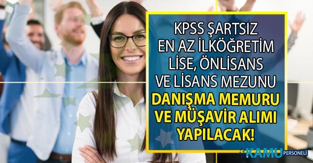 İŞKUR KPSS şartsız en az İlköğretim, lise ve önlisans mezunu Danışma Memuru ve Müşavir alımı iş başvuru ilanı yayınladı!