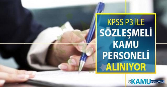 KPSS P3 Puanı İle 2 Eylül'e Kadar Sözleşmeli Kamu Personeli Alımı Yapılıyor