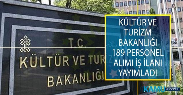 Kültür ve Turizm Bakanlığı 189 Personel Alımı İş İlanı Yayımladı!