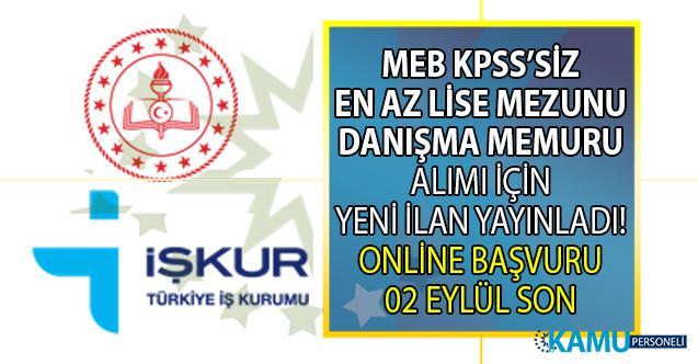MEB, İŞKUR aracılığı ile KPSS 60 ile danışma memuru alımı başvuru ilanı yayınladı!
