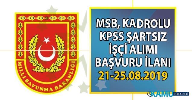 Milli Savunma Bakanlığı (MSB) İŞKUR aracılığı ile KPSS şartsız kadrolu lise mezunu işçi alımı yapacak!