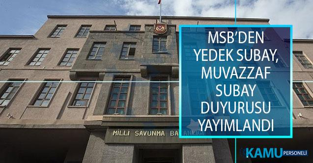 Milli Savunma Bakanlığı (MSB) Yedek Subay, Muvazzaf Subay Duyurusu Yayımlandı