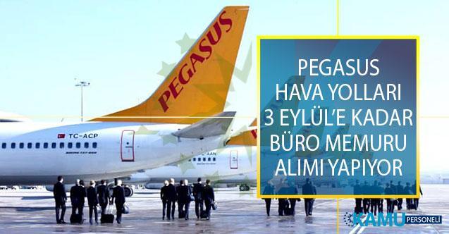 Pegasus Hava Yolları, 3 Eylül 2019 Tarihine Kadar Büro Memuru Alımı İçin İŞKUR Üzerinden İş İlanı Yayımladı!