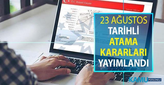 Resmi Gazete'de 23 Ağustos 2019 Tarihli Atama Kararları Yayımlandı
