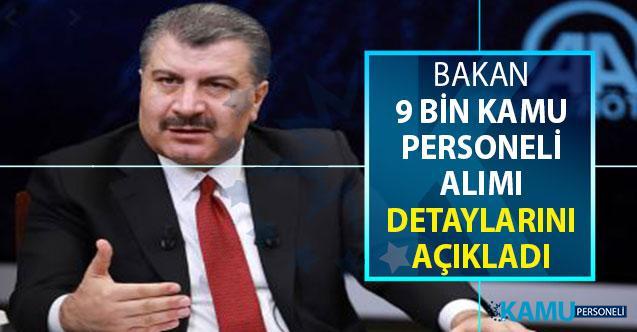 Sağlık Bakanı Fahrettin Koca 9 Bin Kamu Personeli Alımı İçin Detayları Paylaştı