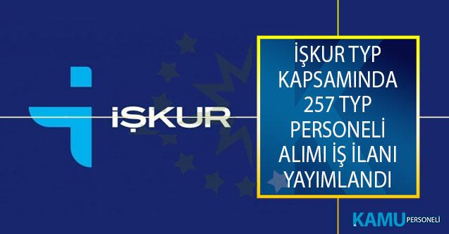 Toplum Yararına Program (TYP) Kapsamında İŞKUR Üzerinden 257 TYP Personeli Alımı İş İlanı Yayımlandı!