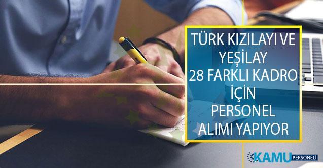 Türk Kızılayı ve Yeşilay 28 Farklı Kadroda Görevlendirmek Üzere Yeni İş İlanları Yayımladı!