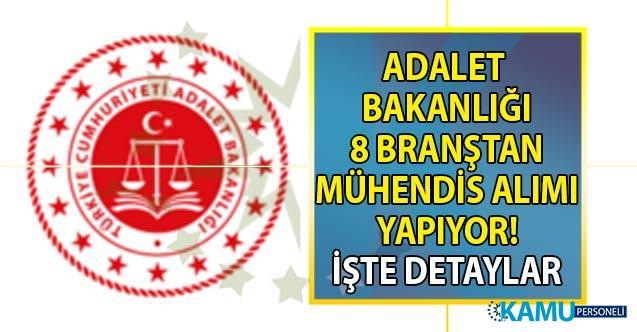 Adalet Bakanlığı'na 8 branştan mühendis alımı yapılacak! Peki başvuru şartları nelerdir?