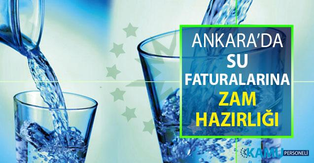 Ankara'da Su Faturalarına Zam Hazırlığı Yapılıyor