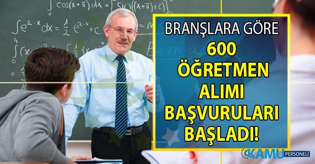 Branşlara göre 600 öğretmen alımı başvuruları başladı!