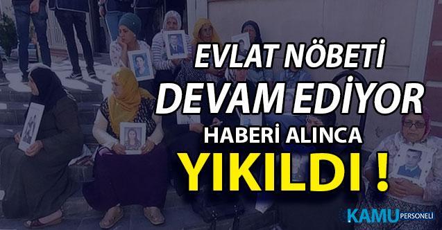 Diyarbakır Annelerinin Eyleminde Son Durum ! Haberi Alınca Yıkıldı