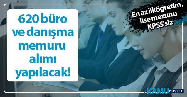 En az ilköğretim, lise mezunu KPSS'siz, 620 büro ve danışma memuru alımı yapıyor! İŞKUR personel alım ilanları yayınladı!