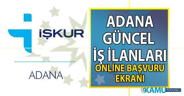 İŞKUR Adana güncel iş ilanları! Adana'da 100 meslek grubundan 1.500 personel ve işçi alımı ilanı yayınlandı!