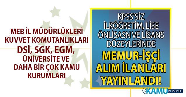 İŞKUR tarafından MEB, MSB, DSİ, SGK ve daha birçok kamu kurumuna KPSS'siz memur-işçi alımı yapılacak! Başvuru şartları ve İŞKUR kamu ilanları iş başvurusu ekranı