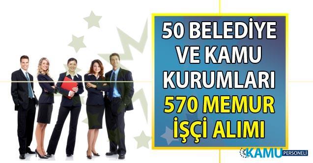 İŞKUR üzerinden 50 Belediye ve kamu kurumu KPSS'siz 570 personel alımı yapacak!