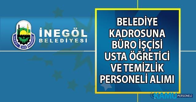 İŞKUR'dan duyuru! İnegöl Belediyesi'ne 25 Eylül tarihine kadar daimi temizlik personeli, büro işçisi ve usta öğretici alımı yapılacaktır!