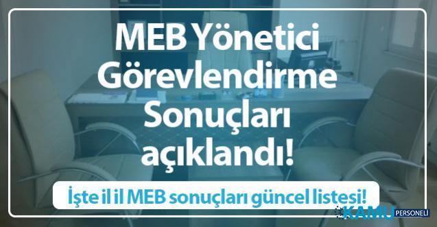 MEB Yönetici Görevlendirme Sonuçları açıklandı! İşte il il MEB sonuçları güncel listesi!