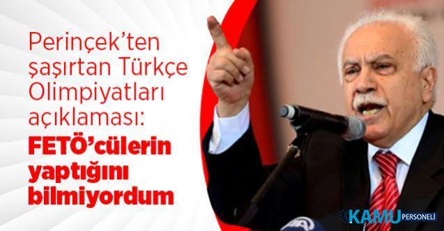 Perinçek'ten şaşırtan Türkçe Olimpiyatları açıklaması: FETÖ'cülerin yaptığını bilmiyordum!