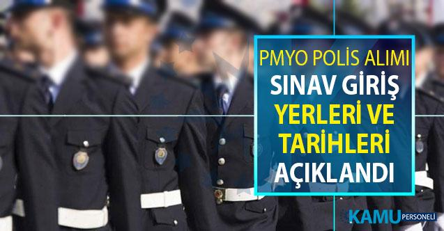 Polis Akademisi Başkanlığı PMYO Polis Alımı Sınav Yerleri ve Tarihleri Açıklandı