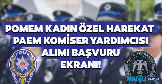 POMEM Polis Akademisi 2 bin komiser yardımcısı ve 500 Kadın PÖH alımı son başvuru tarihi ve şartları