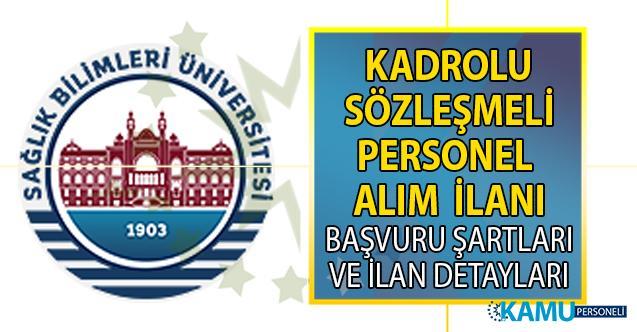Sağlık Bilimleri Üniversitesi 17 Eylül'e kadar sözleşmeli personel alımı yapacak!