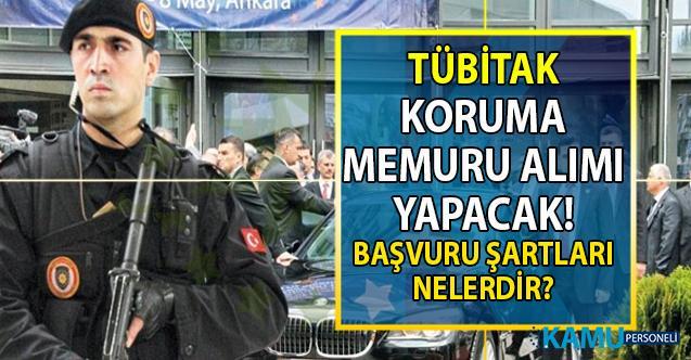 TÜBİTAK İŞKUR üzerinden 27 Eylül'e kadar KPSS'siz Koruma ve Güvenlik Müdürlüğüne memur (koruma) alınacak