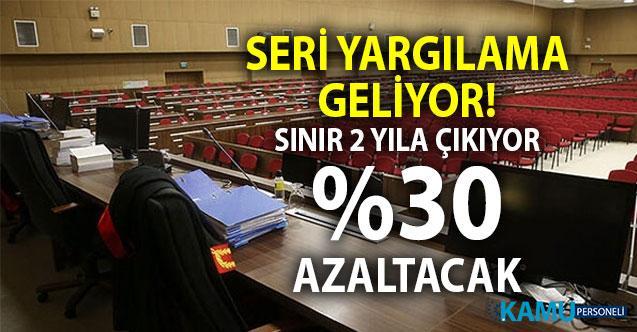 Yeni Yargı Paketinde 'Seri Yargılama' usulü geliyor. Ekim'de Meclis Gündeminde olacak
