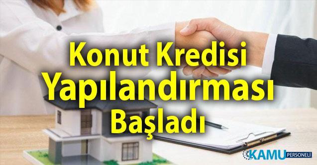 Ziraat Bank, Halkbank, Vakıfbank, İş Bankası Konut Kredisi Borç Yapılandırma Ekranı Açıldı!
