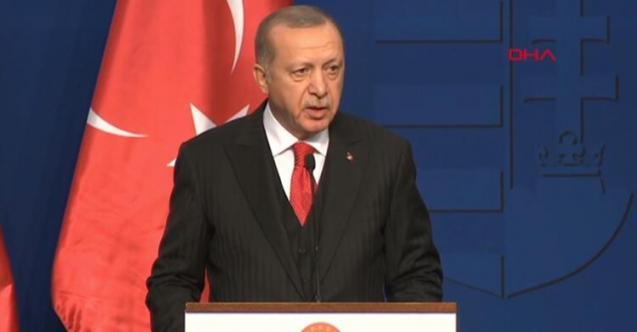 Cumhurbaşkanı Erdoğan'dan Macaristan'da flaş açıklama: 4 milyon kişi…