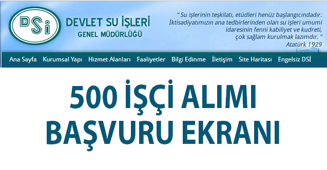 Devlet Su İşleri (DSİ) 500 işçi alımı için 20 bin başvuru yapıldı! İŞKUR DSİ iş başvurusu nasıl yapılır?